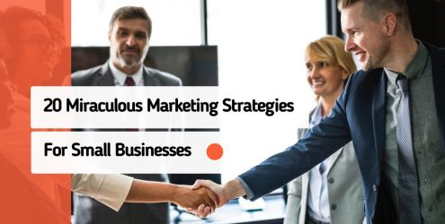 20-miraculous-marketing-strategies-for-small-businesses